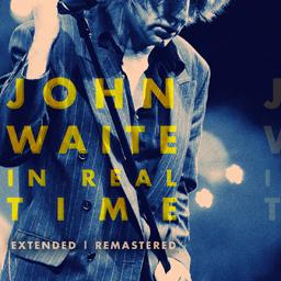 John Waite - In Real Time