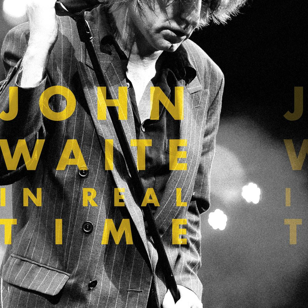 John Waite - In Real Time